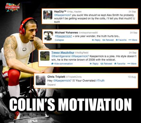 Colin Kaepernick is using his Twitter hate for motivation going into tonight's game.