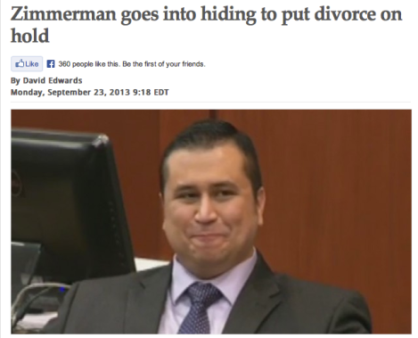 Zimmerman goes into hiding to put divorce on hold